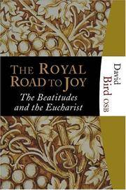 The Royal Road to Joy: The Beatitudes and the Eucharist