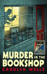 Murder in the Bookshop (Detective Club Crime Classics)