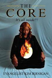 THE CORE: It's all inside!!!!