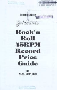 Goldmine's Rock 'n Roll Forty-Five RPM Record Price Guide - 2nd Edition