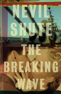 The Breaking Wave by  Nevil Shute - Paperback - from Magers and Quinn Booksellers (SKU: 1176924)
