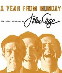 A Year From Monday: New Lectures and Writings by  John Cage - Paperback - from ISBNBKS (SKU: IP-3MJF-ZNGL)