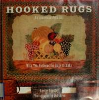 HOOKED RUGS: An American Folk Art:With Ten Patterns for Rugs to Make by  Leslie Linsley - First Edition, First  Printing - 1992 - from 100 POCKETS and Biblio.com