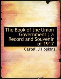 The Book Of the Union Government