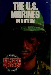 THE U.S. MARINES IN ACTION