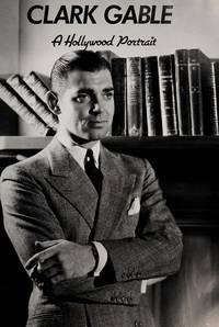 Clark Gable (Hollywood Portraits Ser.)