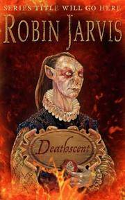 Deathscent - FIRST PRINTING by  Robin - SIGNED & WITH RARE BOOKLET! Jarvis - Signed First Edition - 2001 - from the booksniffer (SKU: 003546)