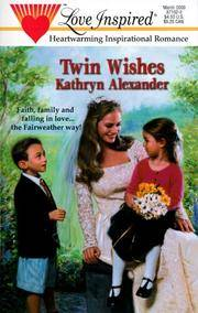 Twin Wishes (Fairweather, Book 2) (Love Inspired #96)