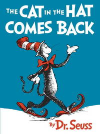 The Cat in the Hat Comes Back (Beginner Books)