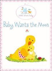 Baby Wants the Moon: Book and Bib Gift Set (Little Simon Baby)