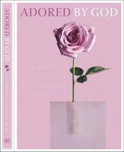Adored by God Devotional: A Celebration of God's Love in Your Life (By God) (By God)