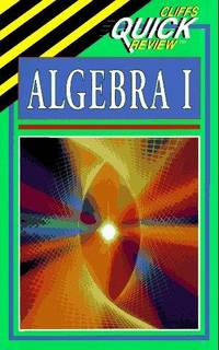 Cliffs Quick Review Algebra 1 (cliff's Quick Review)