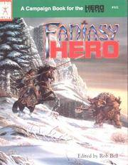 Fantasy Hero Campaign Book (Universal Role Playing, Stock No. 502)