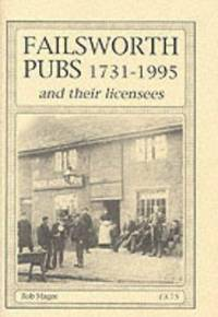 FAILSWORTH PUBS 1731-1995 and Their Licensees