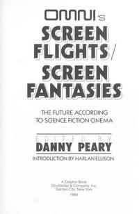 Omni's Screen Flights, Screen Fantasies: The Future According to Science Fiction Cinema.