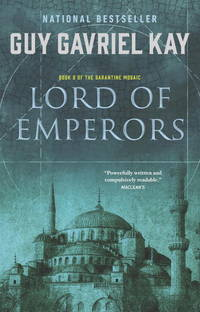Lord of Emperors: Book Two of the Sarantine Mosaic