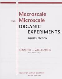 Macroscale And Microscale Organic Experiments Fourth Edition