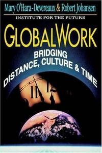 GLOBAL WORK: BRIDGING DISTANCE, CULTURE & TIME