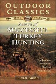 Secrets of Successful Turkey Hunting