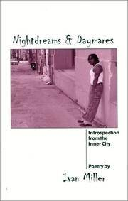 Nightdreams & Daymares: Introspection from the Inner City