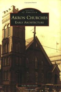 Akron Churches: Early Architecture