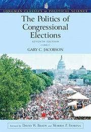 The Politics of Congressional Elections (Longman Classics in Political Science) (7th Edition)