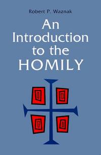 Introduction to the Homily, An