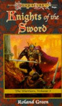 Knights of the Sword (DragonLance Warriors Ser.)