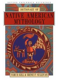 image of Dictionary of Native American Mythology (Oxford Paperback Reference)