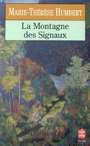 La Montagne des Signaux by  Marie-Therese Humbert - Paperback - 1994 - from rerunz entertainment and Biblio.com