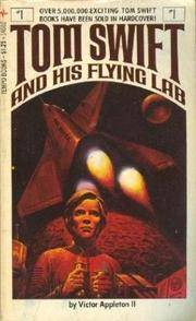 Tom Swift and His Flying Lab by Victor Appleton II - Paperback - 1978 - from ThriftBooks and Biblio.com