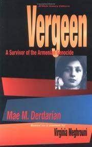 Vergeen: A Survivor of the Armenian Genocide.