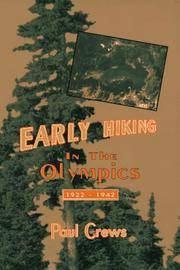 Early Hiking in the Olympics 1922-1942