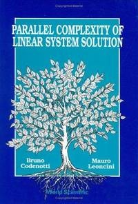 PARALLEL COMPLEXITY OF LINEAR SYSTEM SOLUTION.