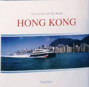 image of HONG KONG: Great Cities Of The World