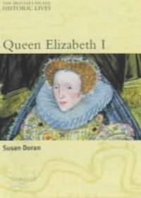 Queen Elizabeth I (British Library Historic Lives)