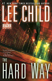 The Hard Way: A Jack Reacher Novel by  Lee Child - Paperback - from Cloud 9 Books and Biblio.com