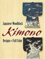 Japanese Woodblock Kimono Designs  (Designs in Full Color) by Dover Publications - Paperback - Paperback Edition - 2007 - from mompopsbooks (SKU: 10416)