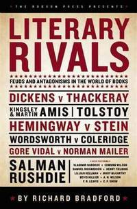 image of Literary Rivals: Feuds and Antagonism In The World Of Books