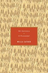 My Antonia  O Pioneers
