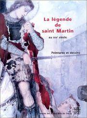 La légende de saint Martin au XIXe siècle : Peintures et dessins, [exposition,...