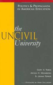 The UnCivil University (Politics & Propaganda in American Education)