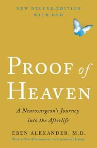 image of Proof of Heaven: A Neurosurgeon's Journey into the Afterlife with DVD