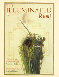 The Illuminated Rumi by Jalal Al-Din Rumi; Michael Green [Illustrator]; Coleman Barks [Translator]; - Hardcover - 1997-10-13 - from ByrdHouse Books (SKU: 180117006)