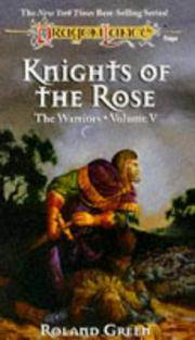 DragonLance: The Warriors, Volume V: Knights of the Rose