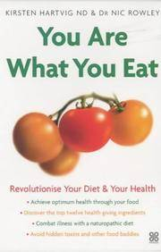 You are What You Eat: Revolutionise Your Diet and Your Health