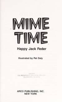 Happy Jack's Mime Time : 45 Complete Routines for Everyone