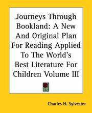 image of Journeys Through Bookland: A New And Original Plan For Reading Applied To The World's Best Literature For Children
