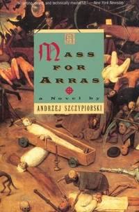 A Mass for Arras : A Novel