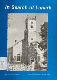 In Search of Lanark by Bennett, Carol; Heritage Renfrew - 1982